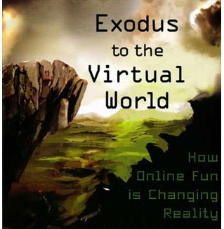 Exodus to the Virtual World Castronova