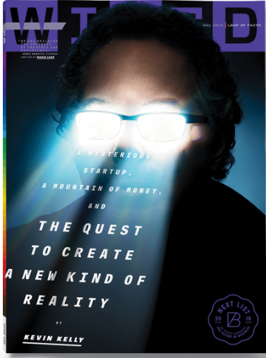 Wired Kevin Kelly VR Magic Leap