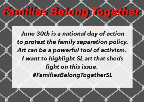 Second Life FamiliesBelong Together separation Trump Sessions