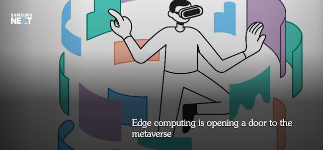 Edge Computing Samsung Metaverse